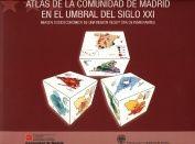 Atlas de la comunidad de madrid en el umbral del sigo xxi. i