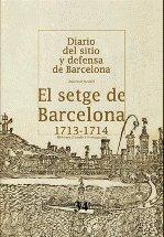 Setge de barcelona 1713-1714 (facsimil),el