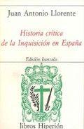 Historia critica de la inquisicion en españa
