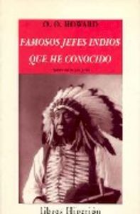 Famosos jefes indios que he conocido