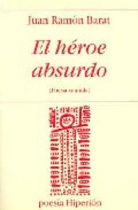 Heroe absurdo,el