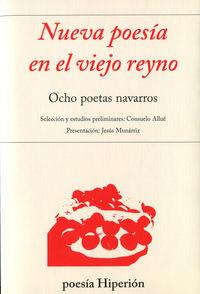 Nueva poesia en el viejo reyno. ocho poetas navarros