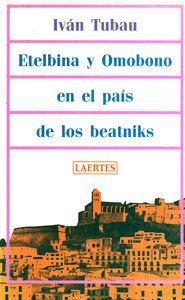 Etelbina y omobono en pais beatniks