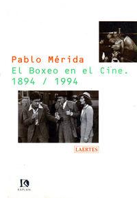 Boxeo en el cine 1894-1994