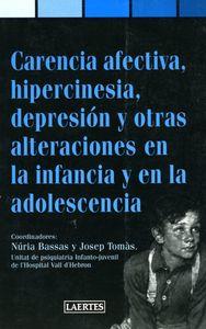 Carencia afectiva hipercinesia depresion