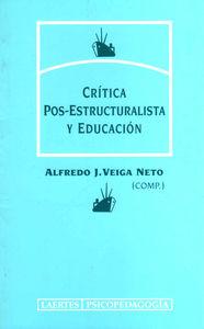 Critica post estructuralista y educacion