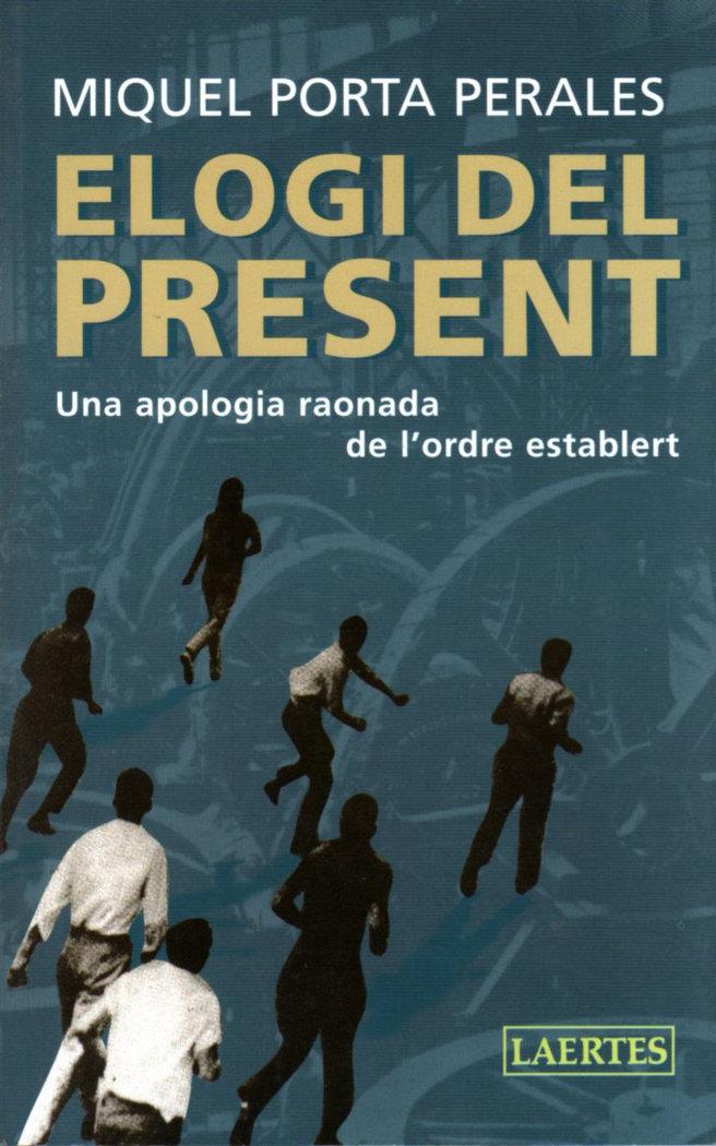 Elogi del present