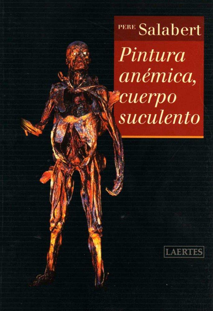 Pintura anemica cuerpo suculento