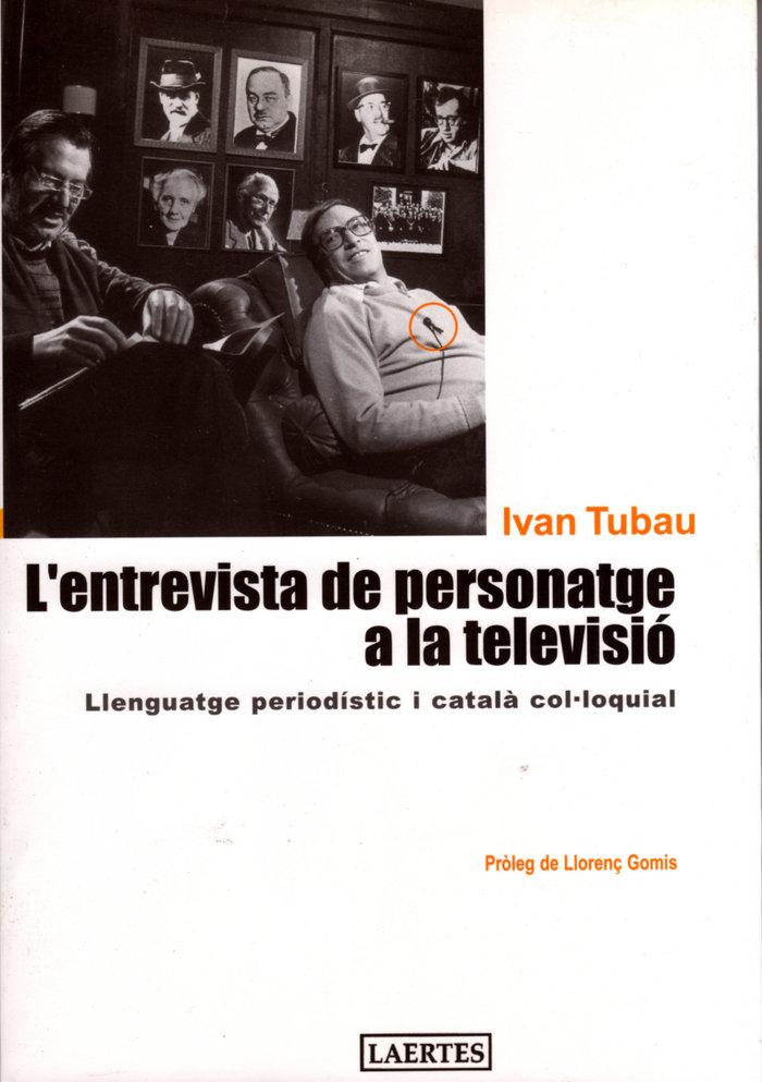 L'entrevista de personatge a la televisio