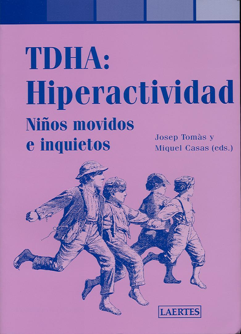 Thda:hiperactividad niños movidos e inquietos