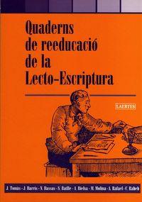 Quaderns de reeducacio de la lecto-escriptura