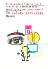 Medios de comunicacion tecnologia y entretenimiento