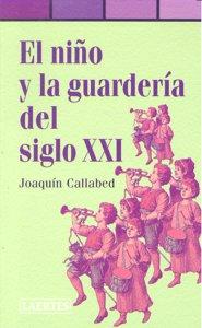 Niño y la guarderia del siglo xxi,el