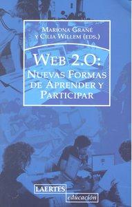 Web 2.0 nuevas formas de aprender y participar