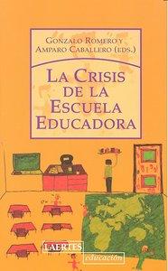 Crisis de la escuela educadora,la