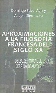Aproximaciones a la filosofia francesa del siglo xx