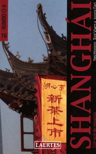 Shanghai rumbo a