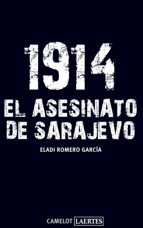 1914 el asesinato de sarajevo