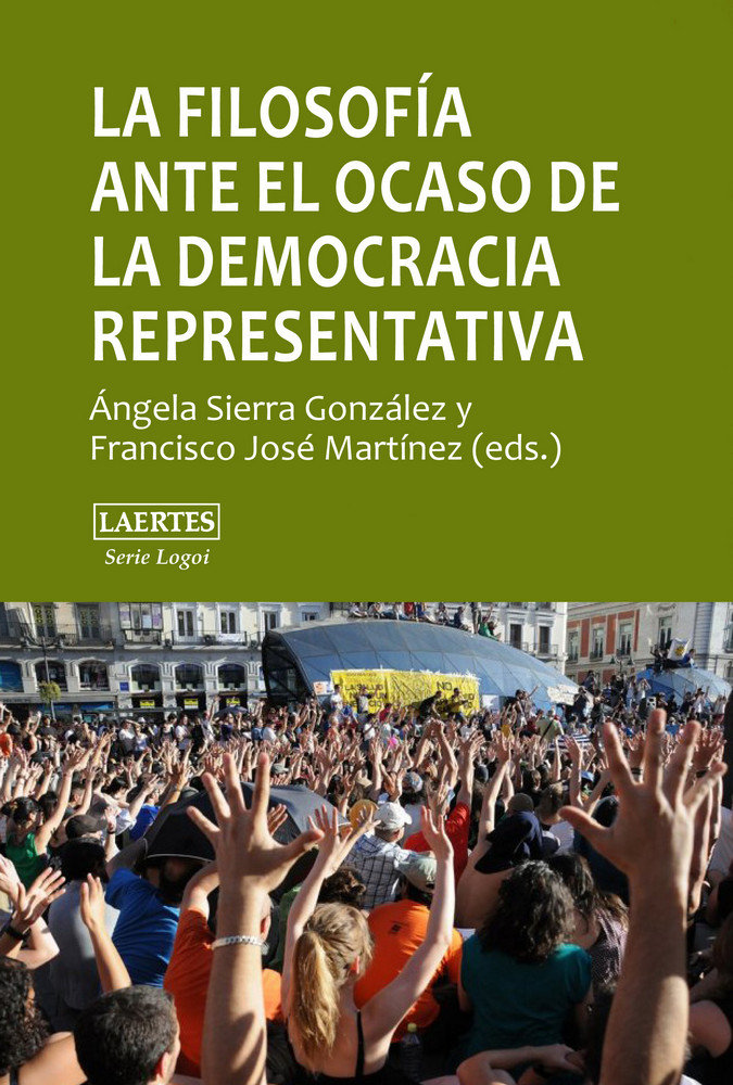 Filosofia ante el ocaso de la democracia representativa,la