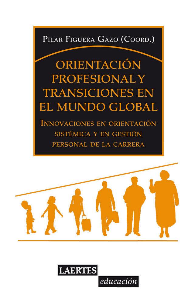 Orientacion profesional y transiciones en el mundo global