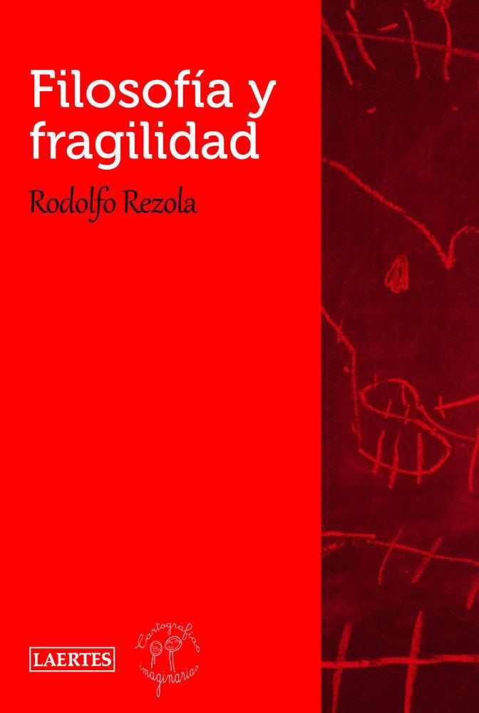 Filosofia y fragilidad