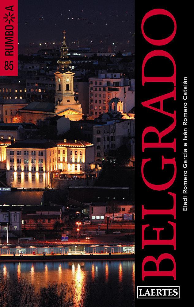 Belgrado rumbo a