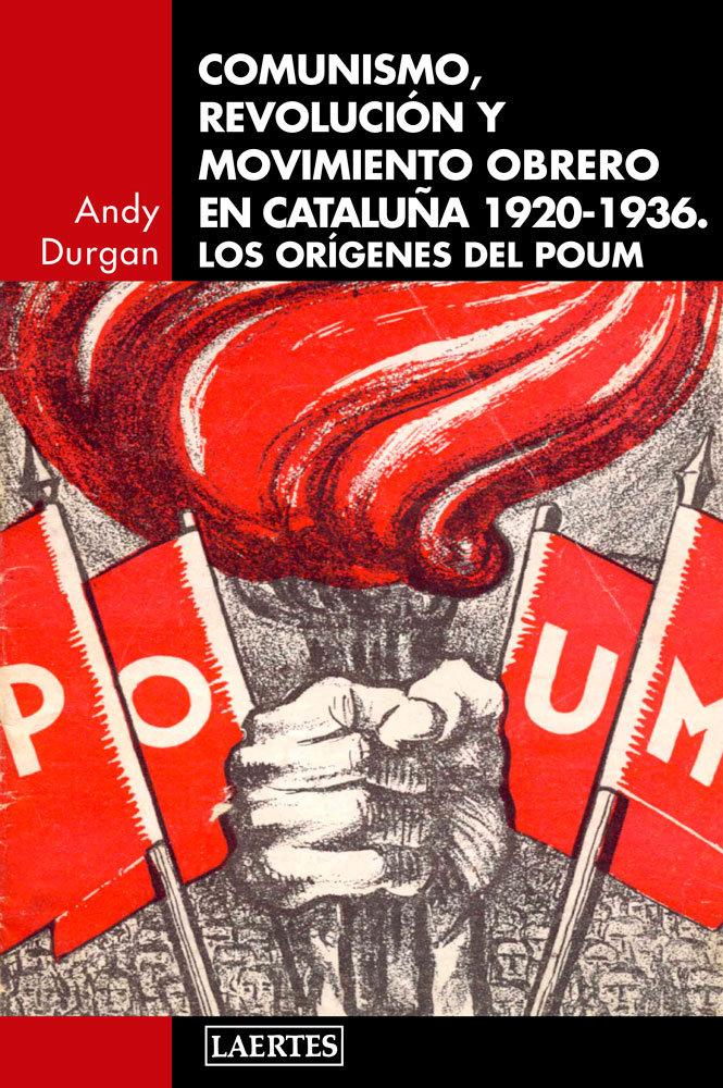 Comunismo revolucion y movimiento obrero