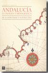 Andalucia la imagen cartografica de la antiguedad a nuestro