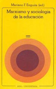 Marxismo y sociologia educacion