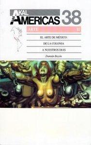 Arte de mexico colonia a nuestros dias