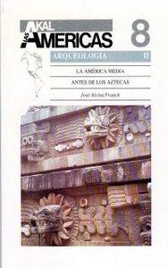America media antes aztecas