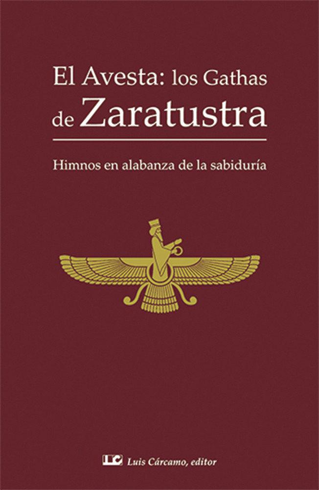 Avesta los gathas de zaratustra,el