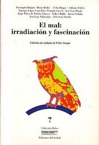 Mal: irradiacion y fascinacion,el