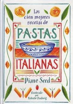 Cien mejores recetas de pastas italianas,las