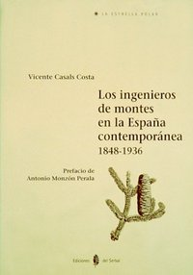 Ingenieros de montes españa contemporanea
