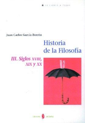Historia de la filosofia iii siglos xviii,xix y xx