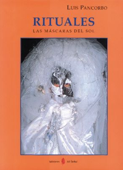 Rituales. las mascaras del sol