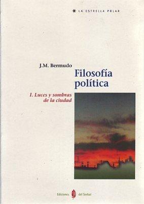 Luces y sombras de la ciudad filosofia politica i