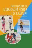 Enciclopedia de l'educacio fisica i l'esport