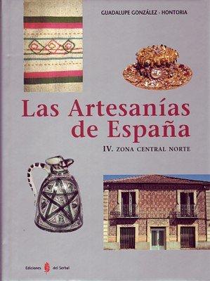 Artesanias de españa, las zona central norte