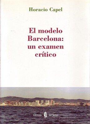 Modelo barcelona, el un examen critico