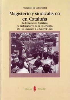 Magisterio y sindicalismo en cataluña