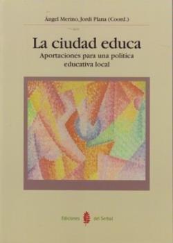 Ciudad educa,la aportaciones politica educativa local