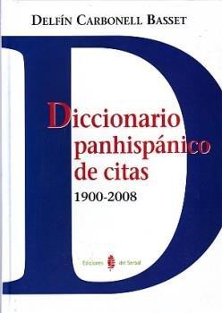 Diccionario panhispanico de citas 1900.2008