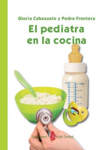 Pediatra en la cocina