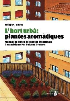 L'hort urba: plantes aromatiques