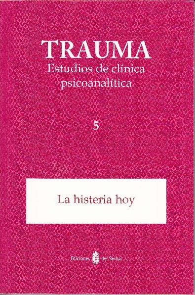 Trauma 5. estudios de clinica psicoanalitica