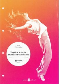 Physical activity, music and expression