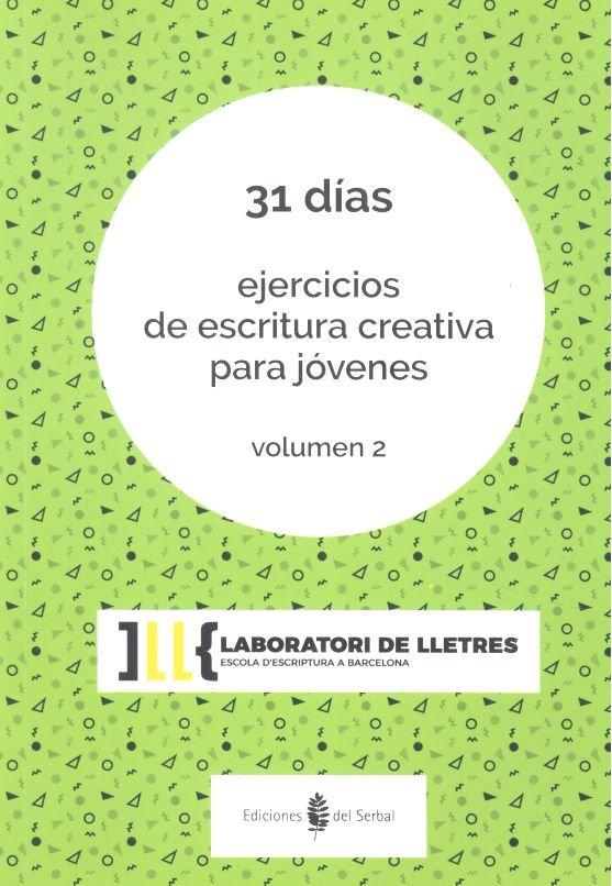 31 dias ejercicios escritura creativa jovenes vol 2