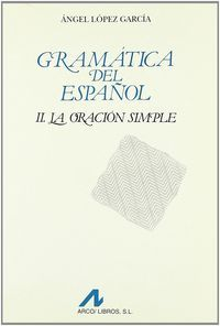 Gramatica del español la oracion simple